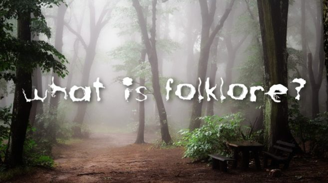 What Is Folklore?